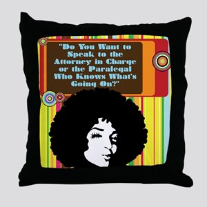 Paralegal In Charge [Groovy E Throw Pillow